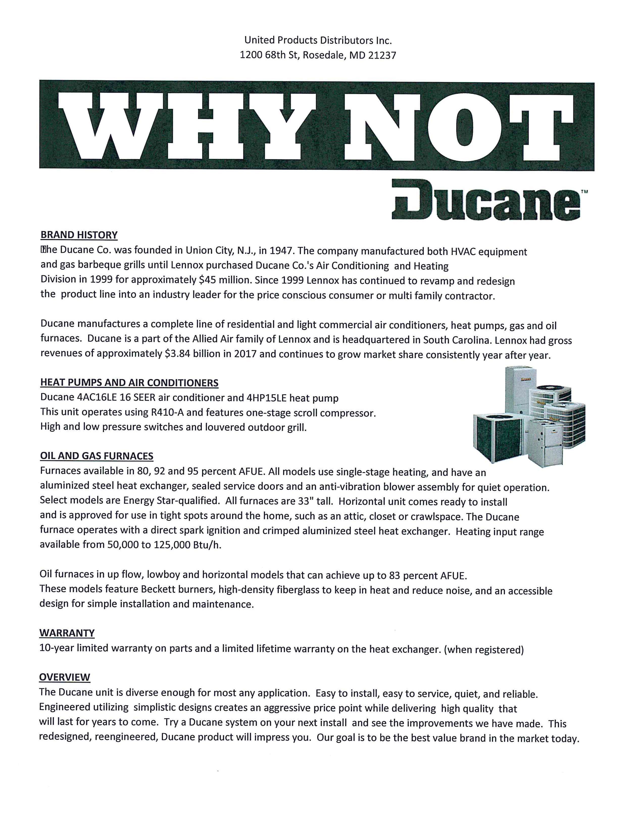 Why Not Ducane! A complete line of residential & light